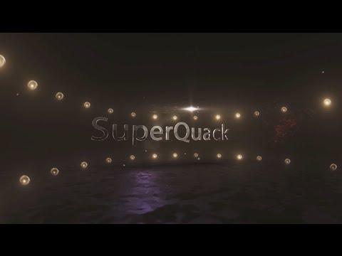 SuperQuack