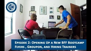 How to start a fitness bootcamp - Episode 2