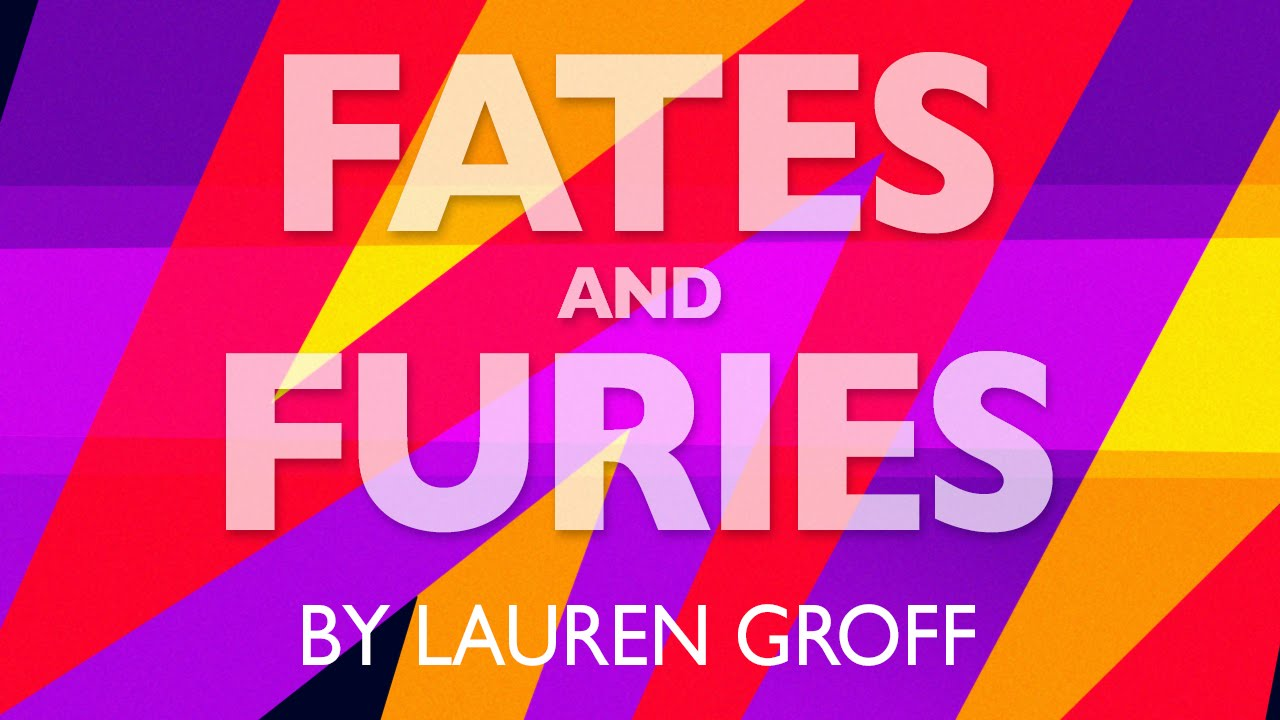 Fates And Furies By Lauren Groff Book Review