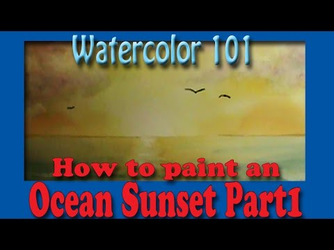 Watercolor 101 Painting a Ocean Sunset Part 1