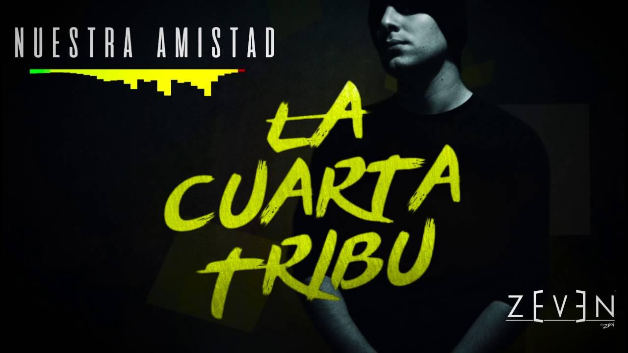 Nuestra Amistad - La Cuarta Tribu - YouTube