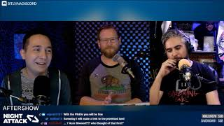 Night Attack #289: Aftershow