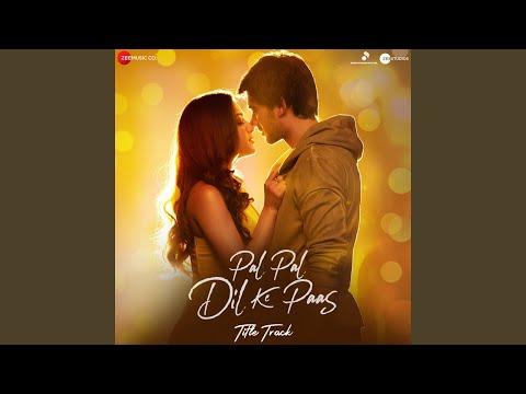 Download Lagu  Pal Pal Dil Ke Paas- Title Track Mp3 Free