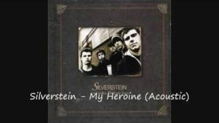 Silverstein - My Heroine (Acoustic)