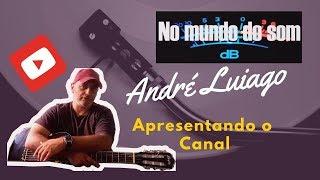 Baixar No Mundo do Som Apresentação André Luiago - Informação - Entrevistas e Curiosidades.
