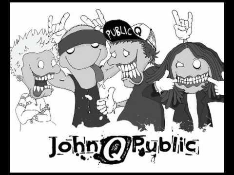 john Q public - Cant stop