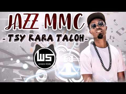 JAZZ MMC _ TSY KARA TALOH