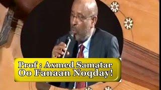 Heesta - Raaxeeye & Prof Axmed Ismacil Samatar | Kabanka & Misaanka Durbaanka | Muuqaal Cajiib Ah!