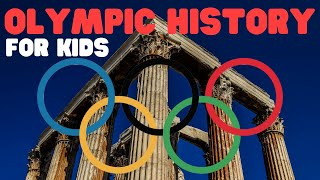 Overview of the Olympics for Kids   Learn all about the history of the olympic games