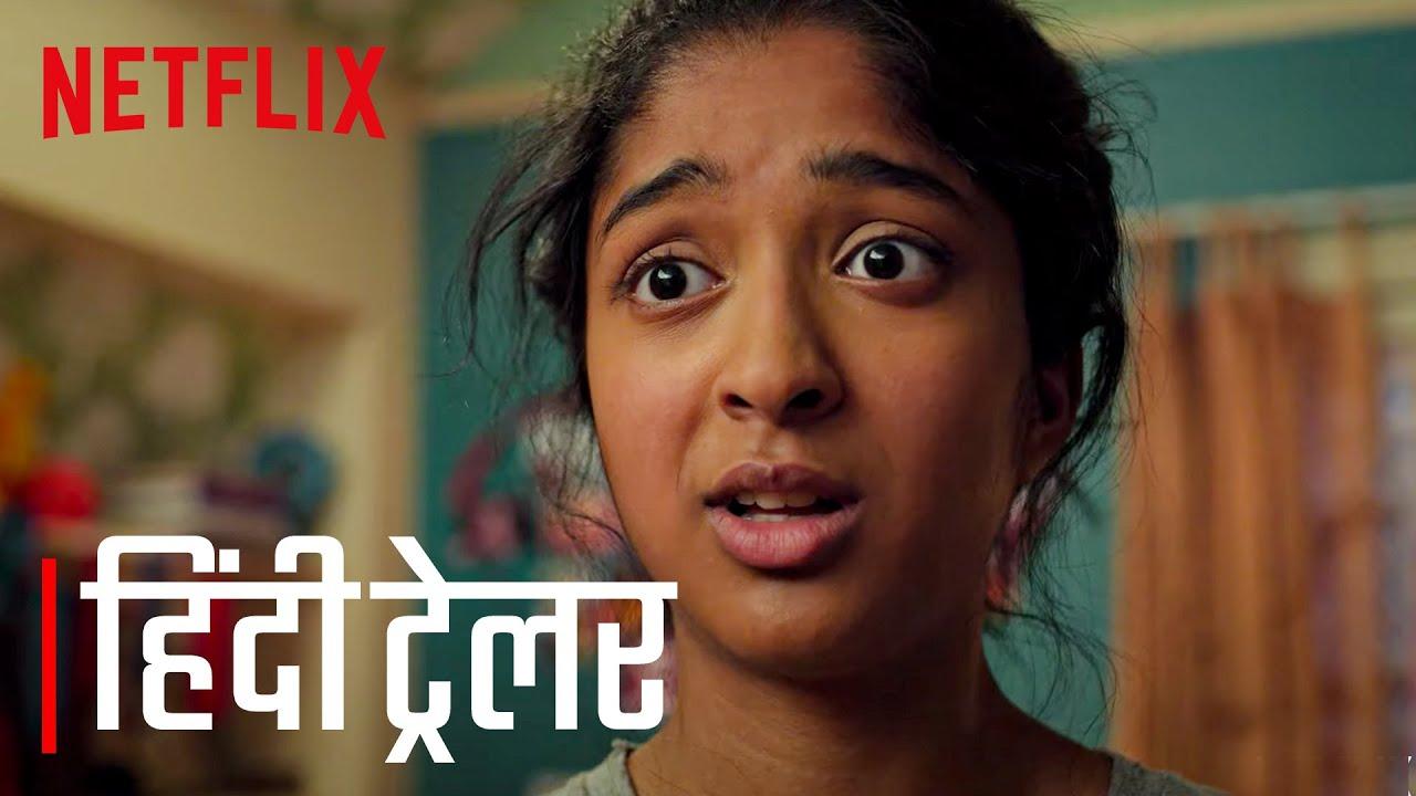 Download नेवर हैव आई एवर हिन्दी ट्रेलर | Never Have I Ever | Official Hindi Trailer | Netflix