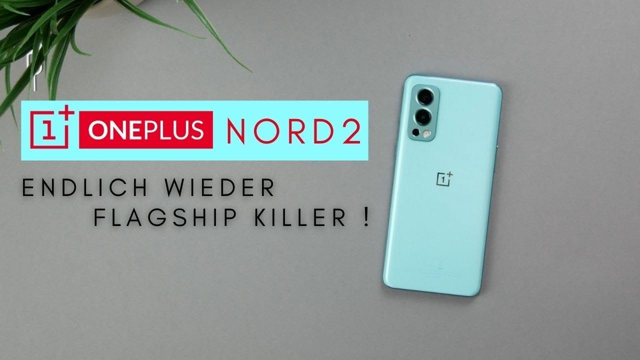 OnePlus Nord 2 5G I Endlich wieder Flagship Killer ! I Unboxing & erster Eindruck I deutsch I 2021