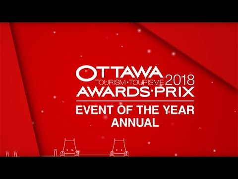 Ottawa Tourism Awards 2018: Event of the Year – Annual