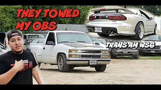 THEY TOWED MY OBS SILVERADO