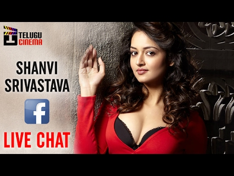 Actress Shanvi Srivastava Facebook LIVE CHAT | Shanvi Q & A