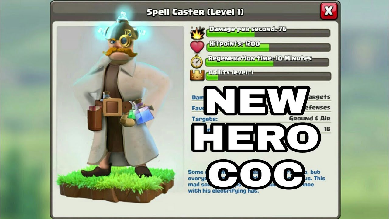 spell caster new hero in clash of clans new concepts 2018