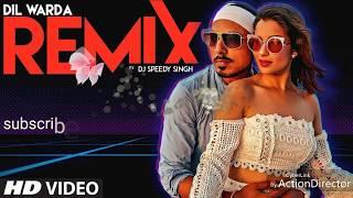 Gambar cover Dil Vaarda Remix video song