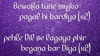 Bewafa tune mujko pagal kar Diya full song\\my second channel link descripstion