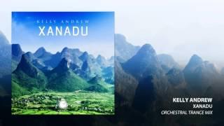 Kelly Andrew - Xanadu (Orchestral Trance Mix)