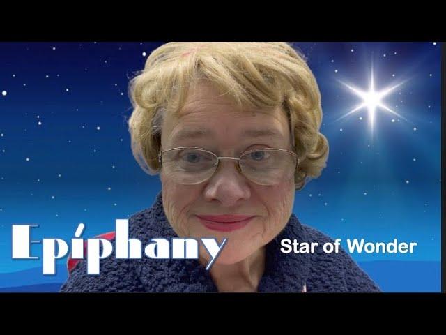 EPIPHANY-2021 -STAR OF WONDER