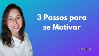 Dica para aumentar a Motivação