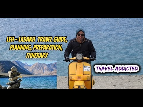 LEH LADAKH FULL TRAVEL GUIDE | PREPARATION | ITINERARY | BEST ROUTE PLAN । लेह लदाख टूर प्लान