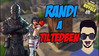 RANDI A TILTEDBEN (Fortnite Battle Royale)