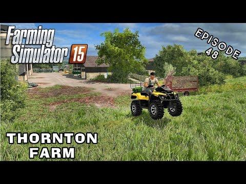 Let's Play Farming Simulator 2015 | Thornton Farm | Episode 48