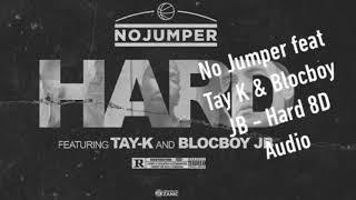 No Jumper feat Tay-k & Blocboy JB - Hard 8D Audio #FreeTayk Resimi