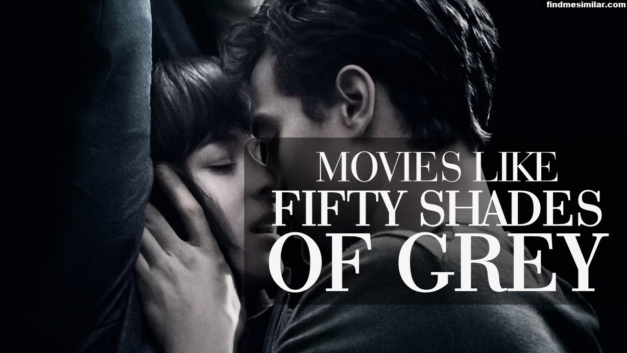 Download Movies Like Fifty Shades of Grey