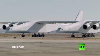 شاهد.. في اختبار جديد أكبر طائرة في العالم تحطم رقما قياسيا