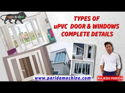 Types Of UPVC Window & Door , Complete  Step By Step Guide