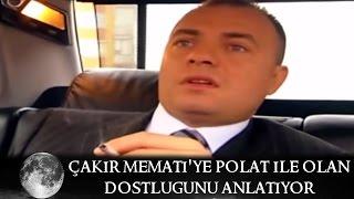 Çakır Memati'ye Polat'ın Dostluğunu Anlatıyor - Kurtlar Vadisi 35.Bölüm