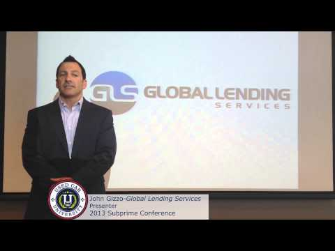 John Gizzo from Global Lending Service Invites You to the 2013 Subprime Conference