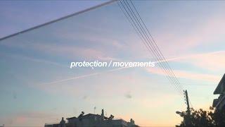 Download lagu protection / movements (lyrics)