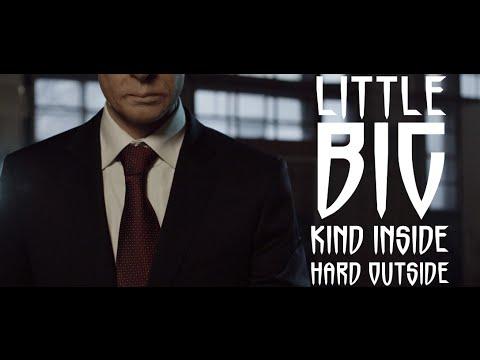 LITTLE BIG - Kind Inside, Hard Outside (fighting Putin vs. Obama)