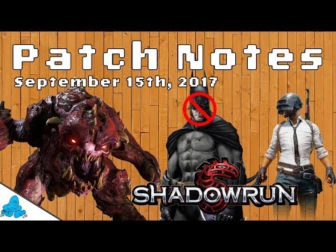 PUBG Reaches 1M Players, No More Batman, Shadowrun Returns, and more! | Patch Notes Ep. 4 |