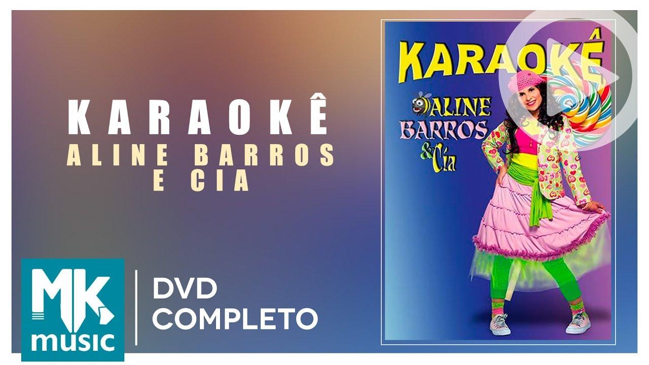 Aline Barros E Cia Karaoke Dvd Completo Com Letra Youtube