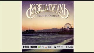 Please Mr. Postman - Isabella Taviani