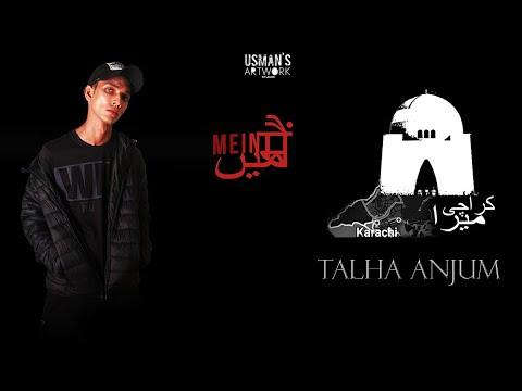 Download 05. Karachi Mera - Talha Anjum ( Prod by Kishore & Jokhay )