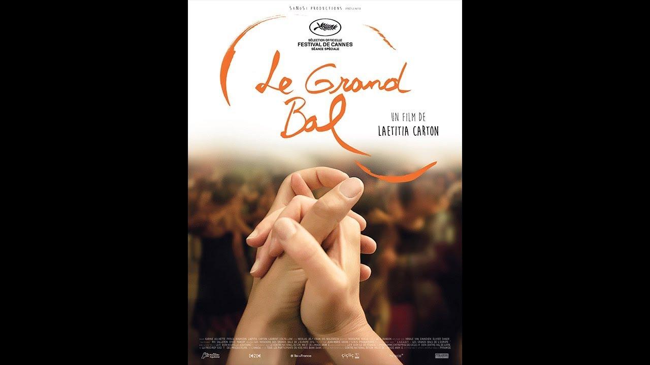 Le Grand Bal 2018 Hd Streaming Vf Youtube