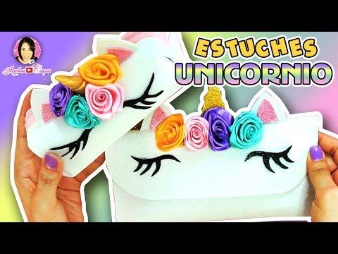 da0708d19 2 Ideas de Estuche de Unicornio con Fomi o Goma Eva por DIY con Marlene  Campos