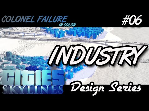 Cities Skylines After Dark Design Series #6 : Industry Layout