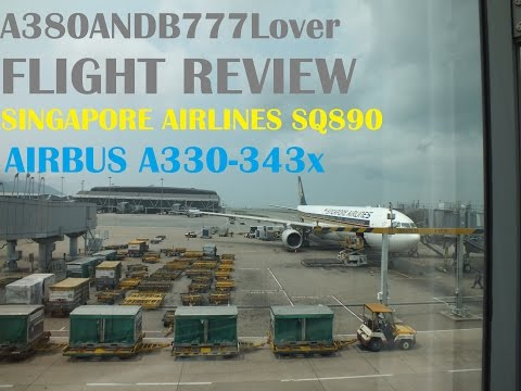 Singapore Airlines A330 Flight Review - SQ890 to Hong Kong by A380ANDB777Lover (Aviation380HD)