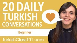 20 Daily Turkish Conversations - Turkish Practice for Beginners
