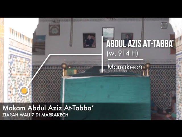 Ziarah Makam Imam Abdul Azis At-Tabba',  Pendiri Zawiyah Jazuliyah Tabba'iyah (Wali Tujuh Maroko)