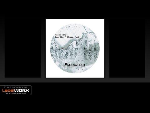 Marke (GR) - Cam Pha (Original Mix)
