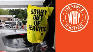 GAS SHORTAGES ON THE RISE: Biden Admin Says EVERYTHING Is FINE! | The News & Why It Matters | Ep 777