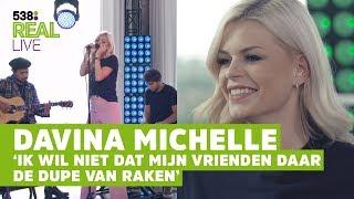 Davina Michelle EERLIJK over VRIEND en FAMILIE   538 Real LIVE #1