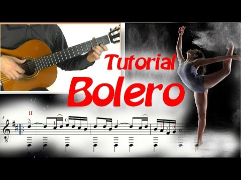 Bolero Ravel (extended version) - Guitar Tutorial (Score & TAB)