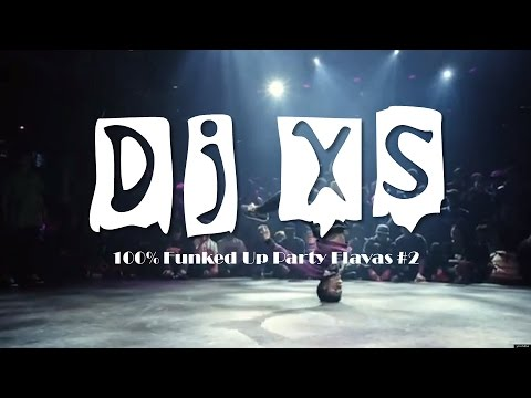 Dj XS Funked Up Party Bombs #2 - Free Download